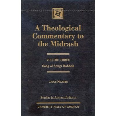 A Theological Commentary to the Midrash: Song of Songs Rabbah v. III : Song of Songs Rabbah(Hardback) - 2001 Edition PDF