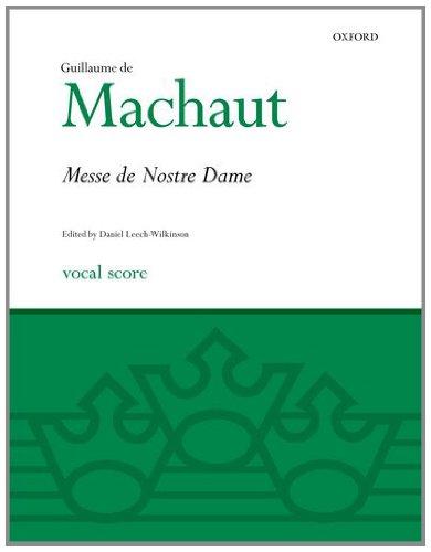 (La Messe de Nostre Dame: Vocal score (Oxford Choral Music))