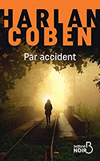 Par accident, Coben, Harlan