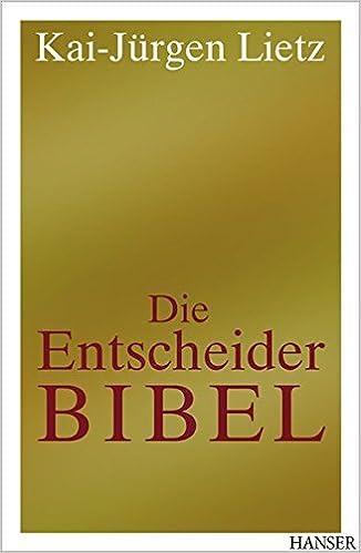 Die Entscheider Bibel - Cover