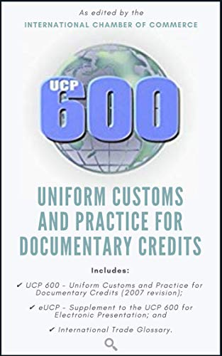 (UCP 600: Uniform Customs and Practice for Documentary)