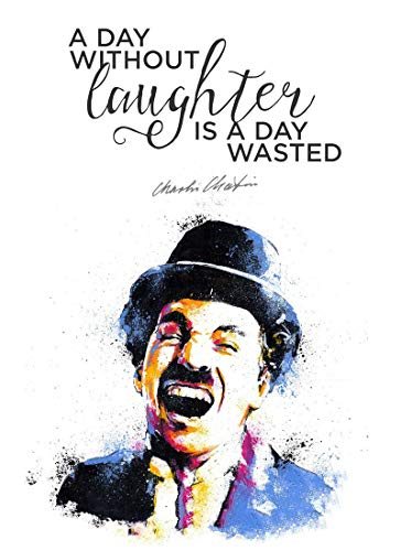 Tallenge Charlie Chaplin A Day Without Laughter is A Day Wasted Poster  Paper;12 x 17 inches,Multicolor
