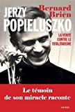 Jerzy Popieluszko : La vérité contre le totalitarisme