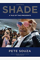 Shade: A Tale of Two Presidents Hardcover