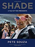 #1: Shade: A Tale of Two Presidents