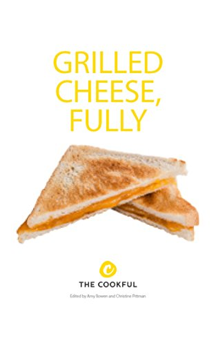 Grilled Cheese, Fully by Christine Pittman