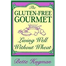Gluten-free Gourmet - Living Well Without Wheat - Revised Edition