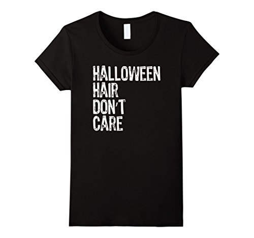 [Womens Halloween Hair Don't Care Funny Halloween T-Shirt Medium Black] (Quick And Clever Halloween Costume Ideas)