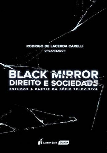 Black Mirror. Direito e Sociedade. 2018