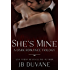 She's Mine: A Dark Romance Trilogy