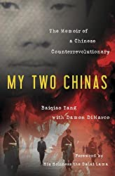 My Two Chinas: The Memoir of a Chinese Counterrevolutionary