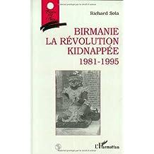 Birmanie la révolution kidnappée 1981-19