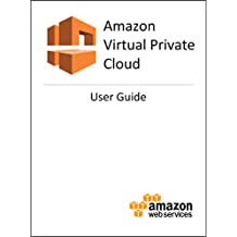 Amazon Virtual Private Cloud: User Guide