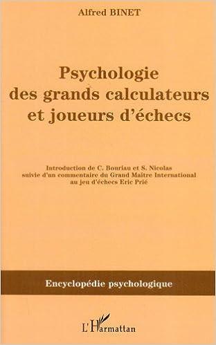 Livres gratuits en ligne Psychologie des grands calculateurs et joueurs d'echec epub pdf