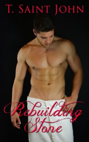 Download Rebuilding Stone (The Stone Brothers Series) (Volume 2) pdf