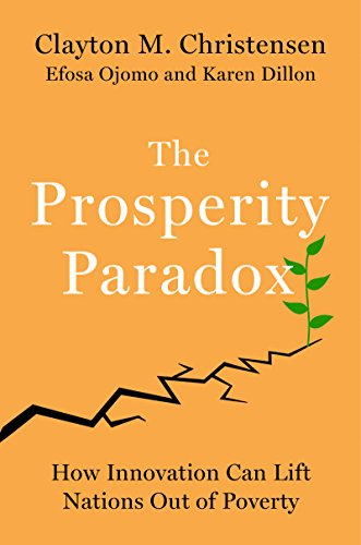 Pdf Politics The Prosperity Paradox: How Innovation Can Lift Nations Out of Poverty