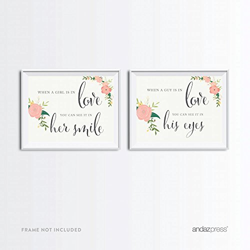 Andaz Press Wedding Party Signs, Floral Roses Print, 8.5x11-inch, When a girl is in love you can see it in her smile. When a guy is in love you can see it in his eyes, 2-Pack