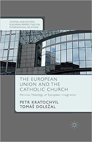 The European Union and the Catholic Church: Political ...