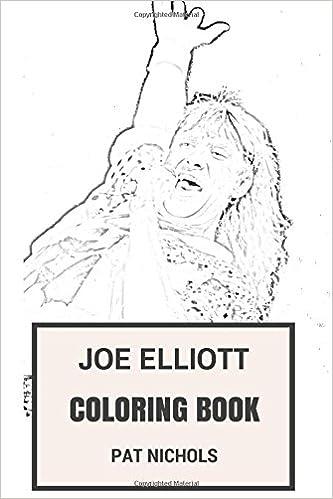 Amazon.com: Joe Elliott Coloring Book: Epic Def Leppard Frontman and ...