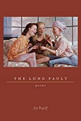 The Long Fault: Poems