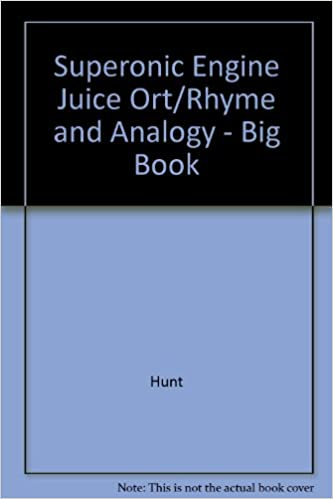 superonic engine juice ort rhyme and analogy big book