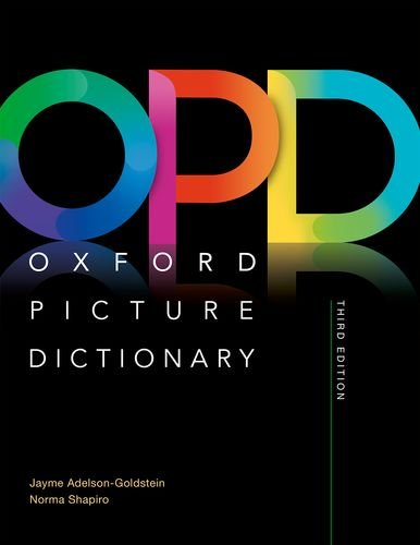 Oxford Picture Dictionary: Monolingual (American English) Dictionary: Picture the journey to success