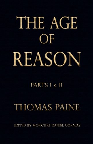 Book cover from The Age of Reason - Thomas Paine (Writings of Thomas Paine)by Thomas Paine