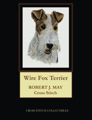 Wire Fox Terrier: Robt. J. May Cross Stitch Pattern