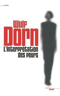 L'Interprétation des peurs par Dorn
