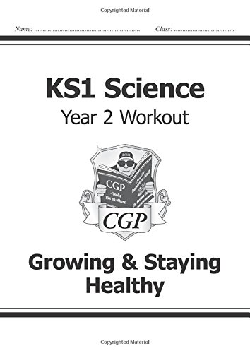Download KS1 Science Year Two Workout: Growing & Staying Healthy PDF