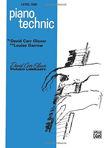 - Piano Technic: Level 1 (David Carr Glover Piano Library)