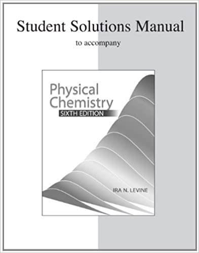 levine physical chemistry solution manual fourth edition