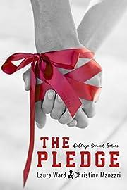 The Pledge (College Bound Book 1)