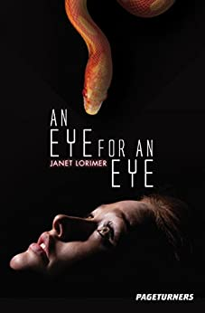 An Eye for an Eye (Spy) (Pageturners) by [Lorimer, Janet]