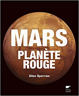 [Livres] Mars - Giles Sparrow 41Ih5w%2BtB3L._SX258_BO1,204,203,200_