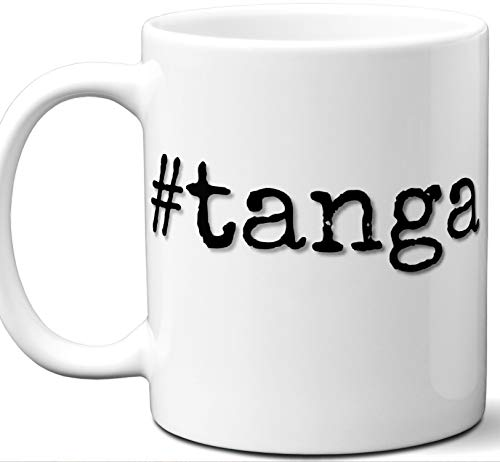 Hip Tanga - #tanga Gift Hashtag Mug. Cool, Hip, Unique Tanga, Tanzania City Hash Tag Themed Tea Cup Men Women Fan Lover Birthday Mothers Day Fathers Day Christmas Coworker.