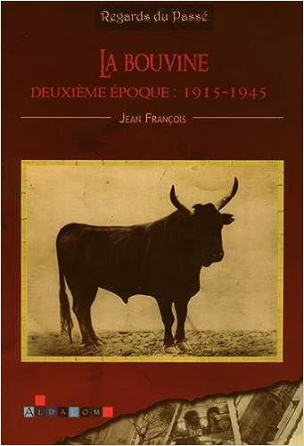 Lire un La Bouvine, Deuxieme Epoque : 1915-1945 pdf