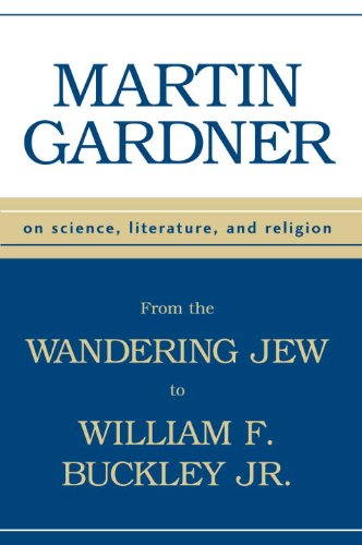 Download From the Wandering Jew to William F. Buckley, Jr. : On Science, Literature, and Religion pdf epub