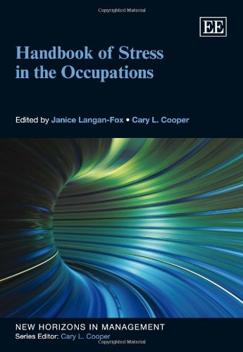 Handbook of Stress in the Occupations (New Horizons in Management Series)