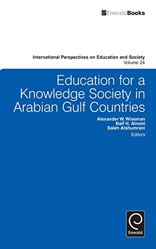 Education for a Knowledge Society in Arabian Gulf Countries (International Perspectives on Education and Society)