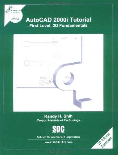 Download AutoCAD 2000i Tutorial - First Level: 2D Fundamentals pdf epub