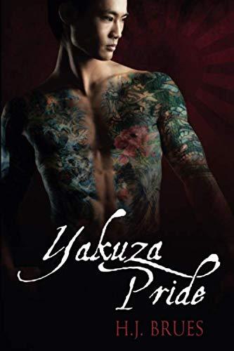 Yakuza Pride (1) (The Way of the Yakuza) by Dreamspinner Press LLC