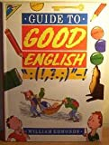 img - for Guide to Good English book / textbook / text book