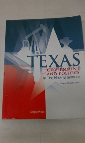 Texas Government and Politics in the New Millennium