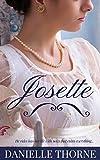 Josette: A Regency Romance (Clean & Wholesome)
