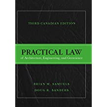 Practical Law of Architecture, Engineering, and Geoscience, Third Canadian Edition (3rd Edition)