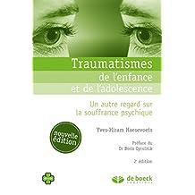 Traumatismes de l'enfance et de l'adolescence (Oxalis) (French Edition)