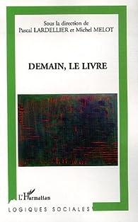 Demain, le livre par Pascal Lardellier