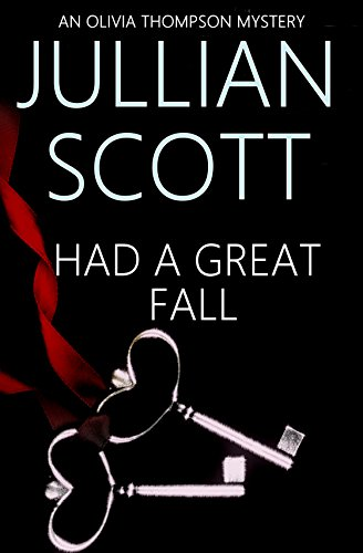 Had a Great Fall (An Olivia Thompson Mystery Book - Olivia Scott