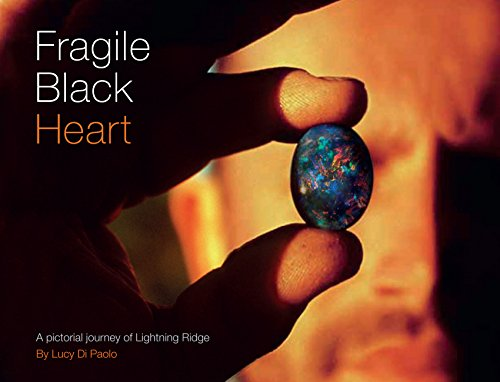 FRAGILE BLACK HEART: A PICTORIAL JOURNEY BY LUCY DI PAOLO ()